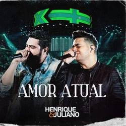 Capa Amor Atual (Ao Vivo) – Henrique e Juliano MP3