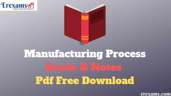 Manufacturing Process Books Pdf Free Download - ErExams