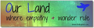 Our Land, where empathy & wonder rule