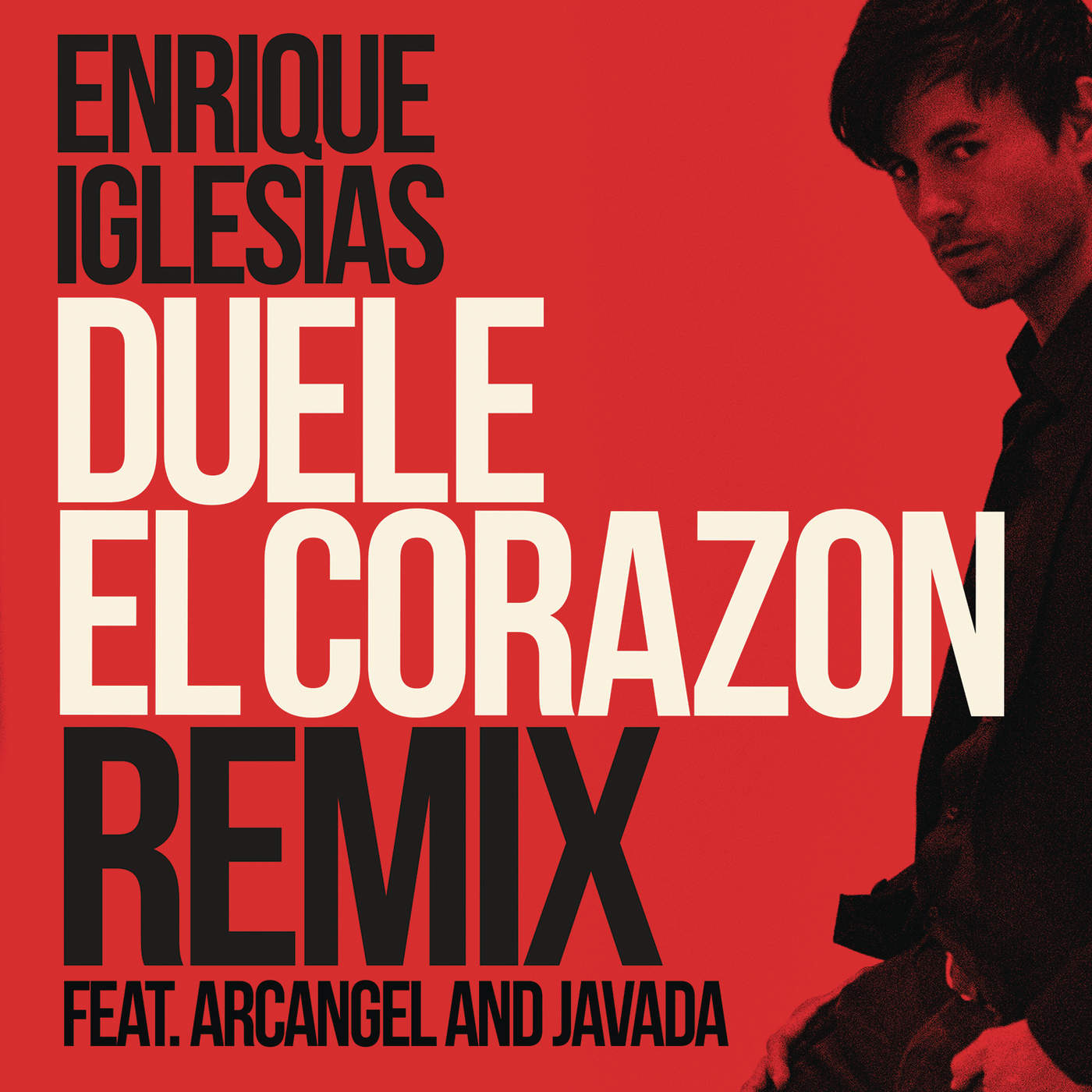 Enrique Iglesias - DUELE EL CORAZON (Remix) [feat. Arcángel & Javada] - Single Cover