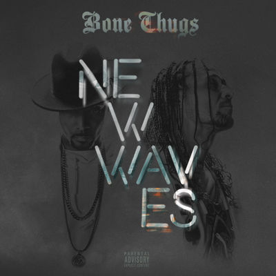 Bone Thugs-n-Harmony - New Waves - Album Download, Itunes Cover, Official Cover, Album CD Cover Art, Tracklist