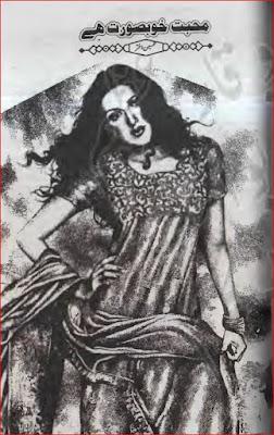 Mohabbat khboobsoorat hai by Tehseen Akhtar pdf