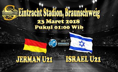 AGEN BOLA ONLINE TERBESAR - PREDIKSI SKOR EURO U21 CHAMPIONSHIP JERMAN U21 VS ISRAEL U21 23 MARET 2018