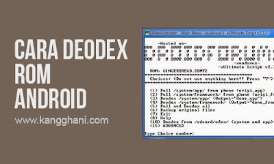 Cara Deodex ROM Android