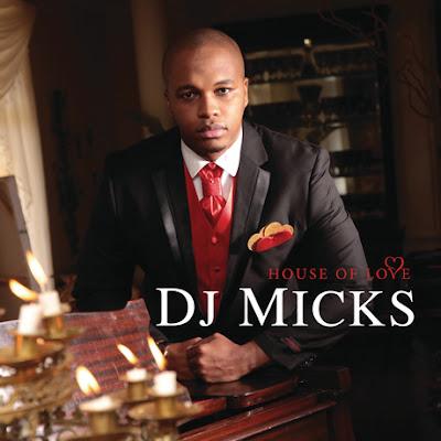 DJ Micks - House Of Love (Album)
