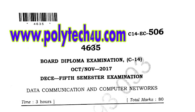 DIPLOMA DATA COMMUNICATION AND COMPUTER NETWORKS MODEL QUESTION PAPER C-14 2017