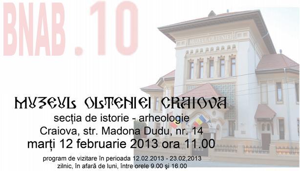 Muzeul Olteniei Craiova 12 - 23 Feb