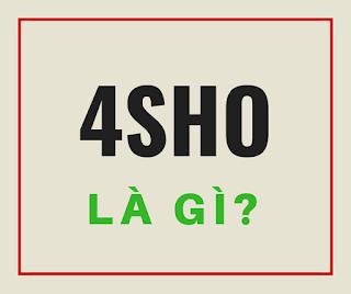 4sho là gì