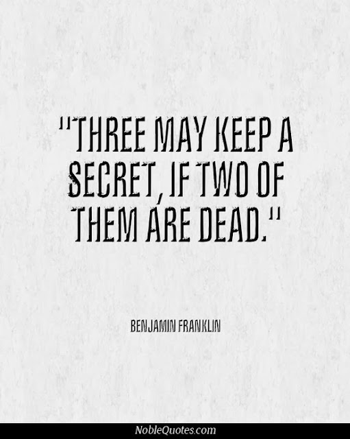 Three may keep a secret, if two of them are dead