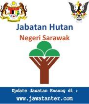Jawatan Kosong Jabatan Hutan Negeri Sarawak