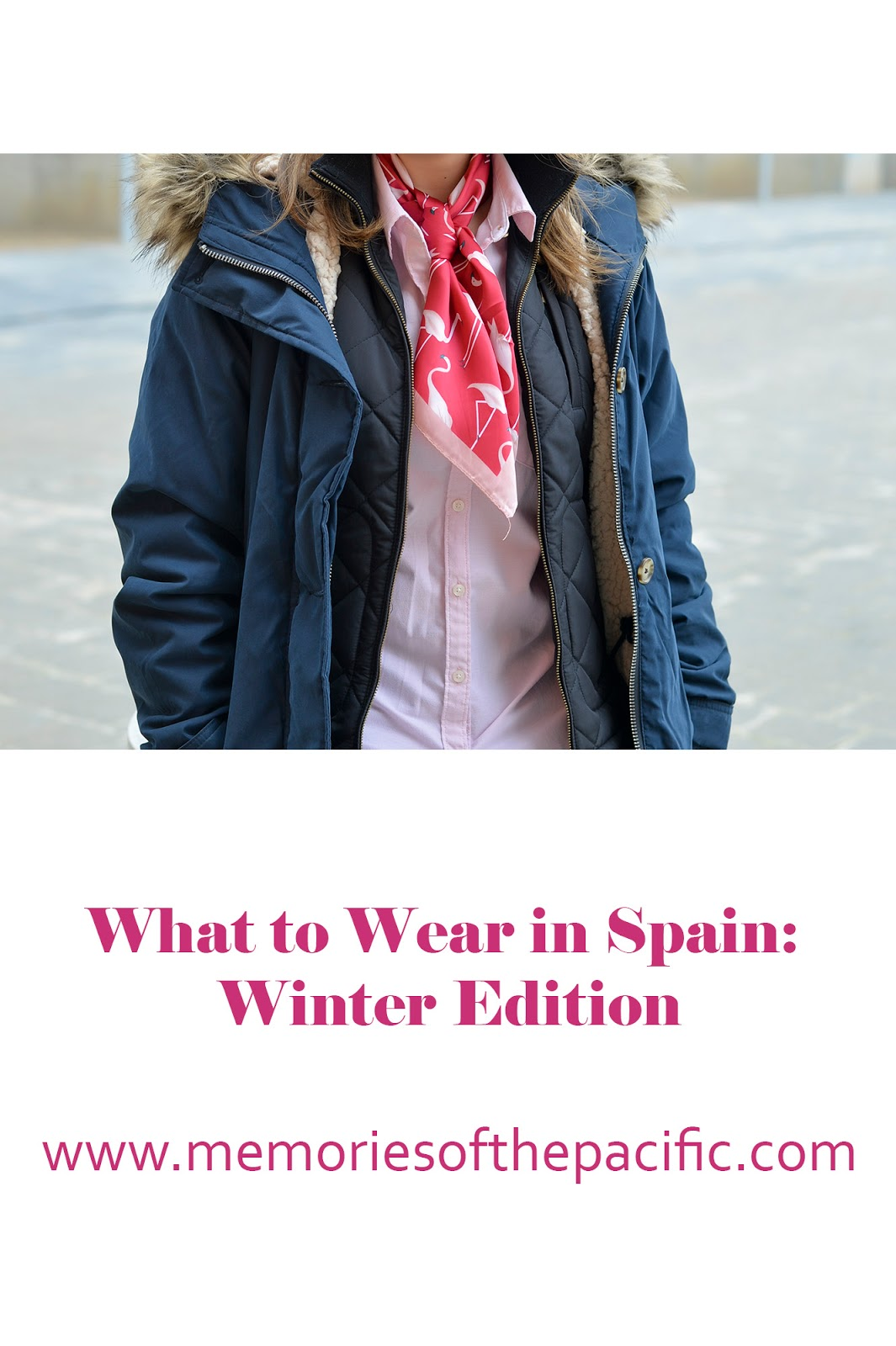 what wear spain packing list fashion europe travel outfit women winter non-tourist