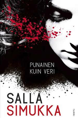 Salla Simukka: Punainen kuin veri