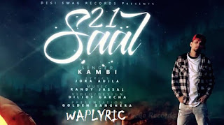 21 Saal Song Lyrics