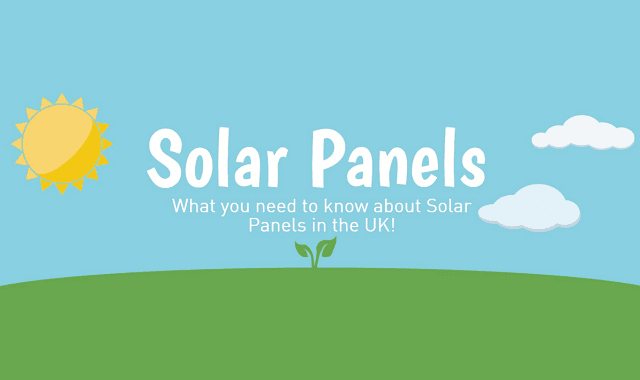 What you Need to Know about Solar Panels in the UK!