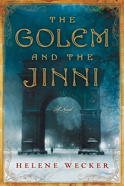 Interview with Helene Wecker, author of The Golem and the Jinni - April 22, 2013