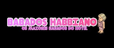 Babados Habbiano - Os Maiores Babados do Hotel