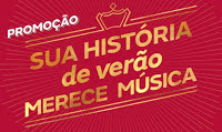 Promoção Itaipava 2017 Sua História de Verão Merece Música