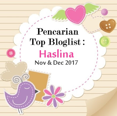 TOP BLOGLIST HASLINA :Nov & Dec 2017