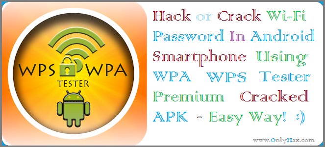 Wps wifi hack android free download | WIFI WPS WPA TESTER APK  2019