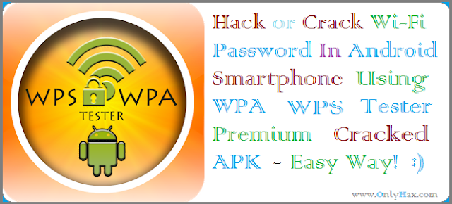 wpa-wps-tester-premium-cracked-apk-hack-wifi-password-in-android-phone