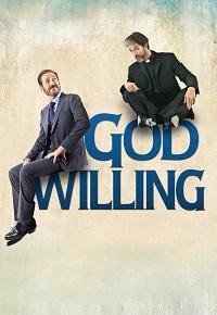 Watch God Willing Online Free in HD