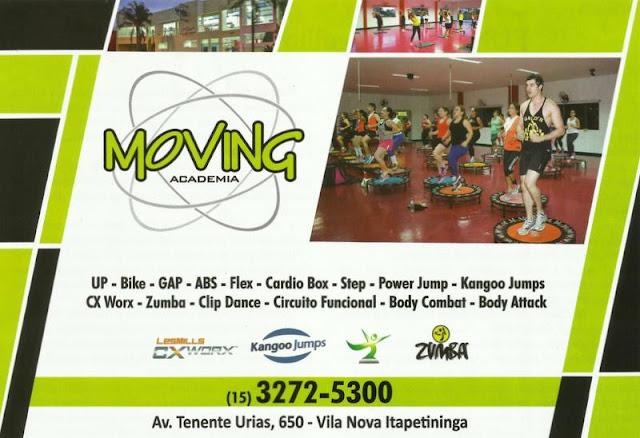 MOVING ACADEMIA Av. Ten. Urias Emigídio Nogueira de Barros, 650 Vila Nova Itapetininga - Itapetininga - SP tel: (15) 3272-5300