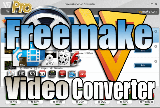 تحميل برنامج Freemake Video Converter عملاق تحويل صيغ الفيديو اخر اصدار مفعل