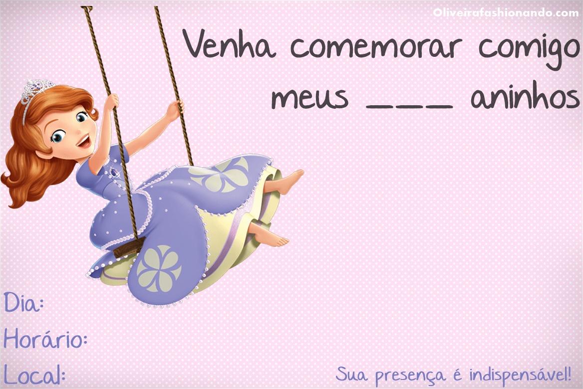 Oliveira Fashionando: Convites Para Imprimir Princesa Sofia