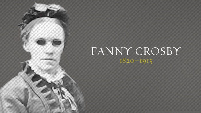 Popular Hymn Writer and Composer - Fanny Crosby | Ebenezer 'Yinka Daramola