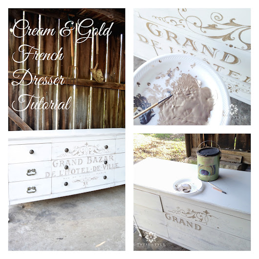 Tweak & Style Blog: Cream and Gold French Dresser Tutorial