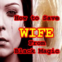 wife vashikaran secret, wife protection