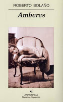 """""""Amberes"""" de Roberto Bolaño"""