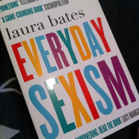 A photo ofEveryday Sexism by Laura Bates