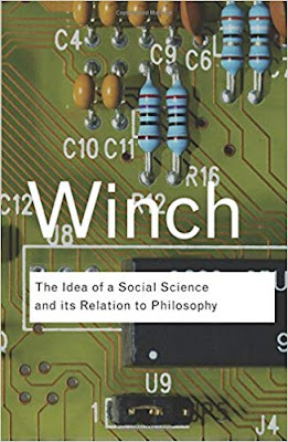 Peter Winch. The Idea of a Social Science and its Relation to Philosophy