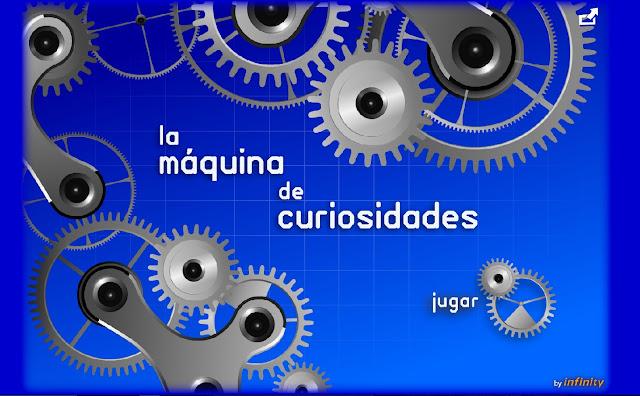 http://www.educa.jcyl.es/educacyl/cm/gallery/Recursos%20Infinity/aplicaciones/12_maquina_curiosidades/index.html