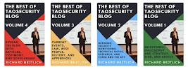 The Best of TaoSecurity Blog, Vols 1, 2, 3, 4