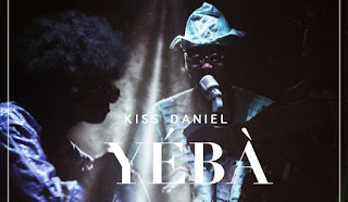 Kiss-Daniel-Yeba
