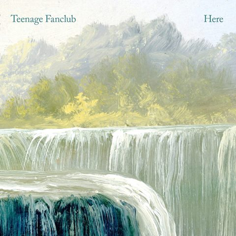 Teenage Fanclub HERE