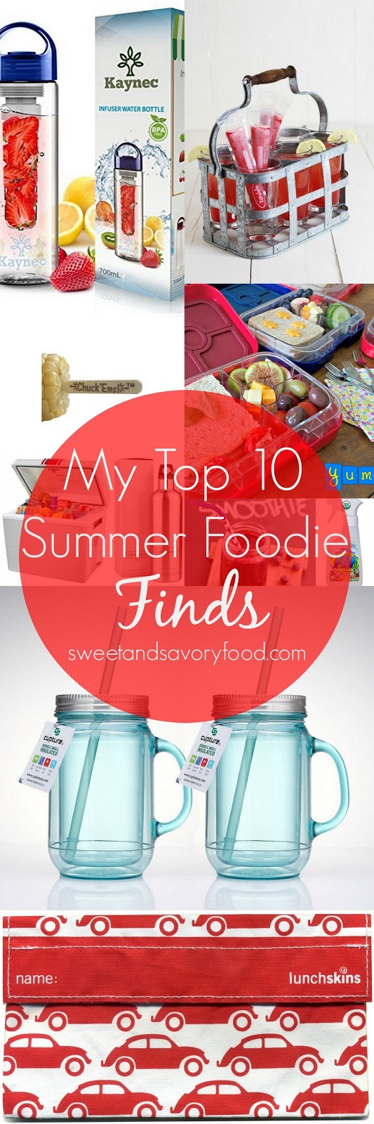 top 10 summer foodie finds (sweetandsavoryfood.com)
