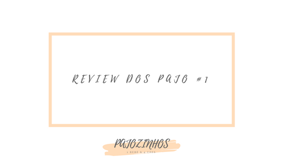 Review dos Pajo #1