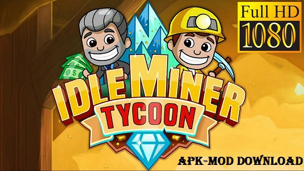 Download Idle Miner Tycoon Mod Android Apk Game