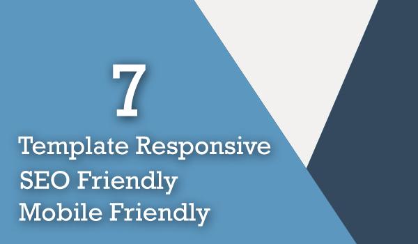 Template Responsive, SEO dan Mobile Friendly