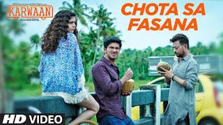 Chhota Sa Fasana Song Lyrics | Arijit Singh | Karwaan | Bollywood Song