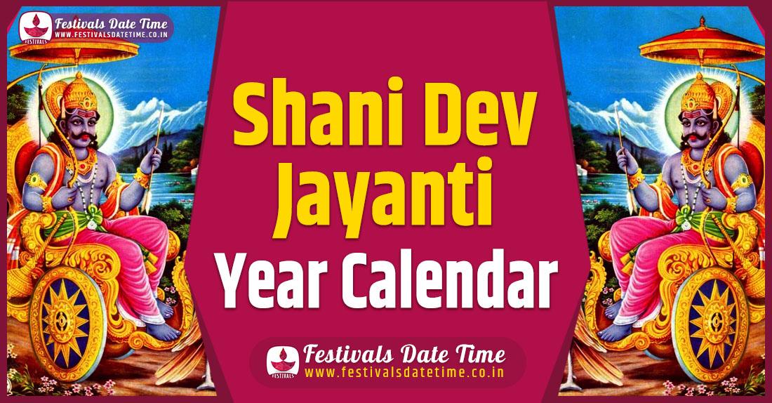 ShaniDev Jayanti Year Calendar, ShaniDev Jayanti Pooja Schedule