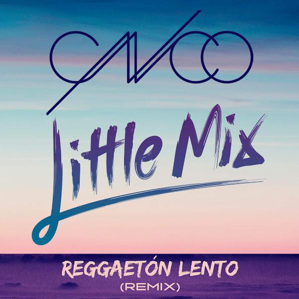 CNCO & Little Mix - Reggaetón Lento (Remix) - Single Cover