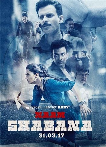 Naam Shabana 2017 Hindi 720p DVDRip 1.1GB