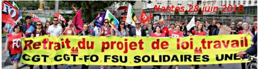 #LoiTravail : Grève et manifestations le 28 juin à Nantes et à St. Nazaire