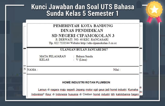 Contoh Soal Uts Bahasa Sunda Kelas 1 Key