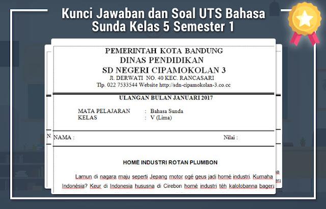 Soal UTS Bahasa Sunda Kelas 5 Semester 1