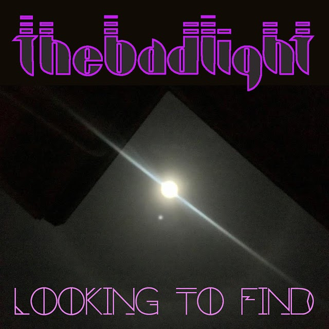 [News] The Bad Light - Looking to Find